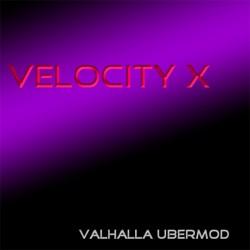 Velocity X for Valhalla UberMod